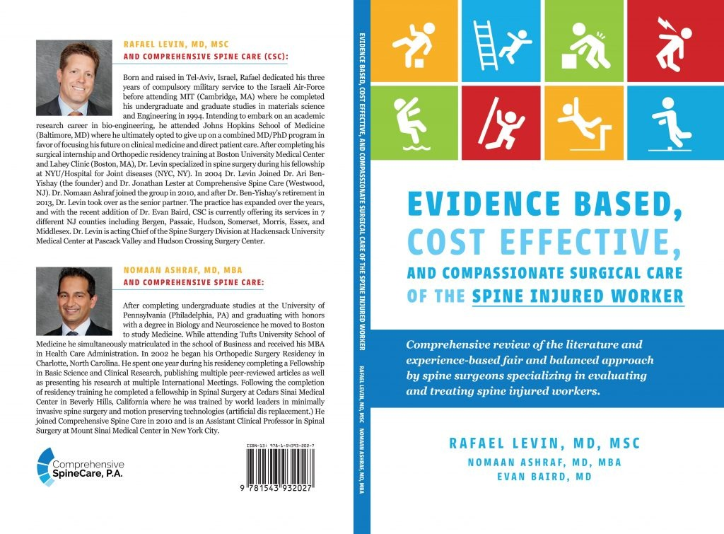 Evidence based cost effective surgical care of spine injured worker