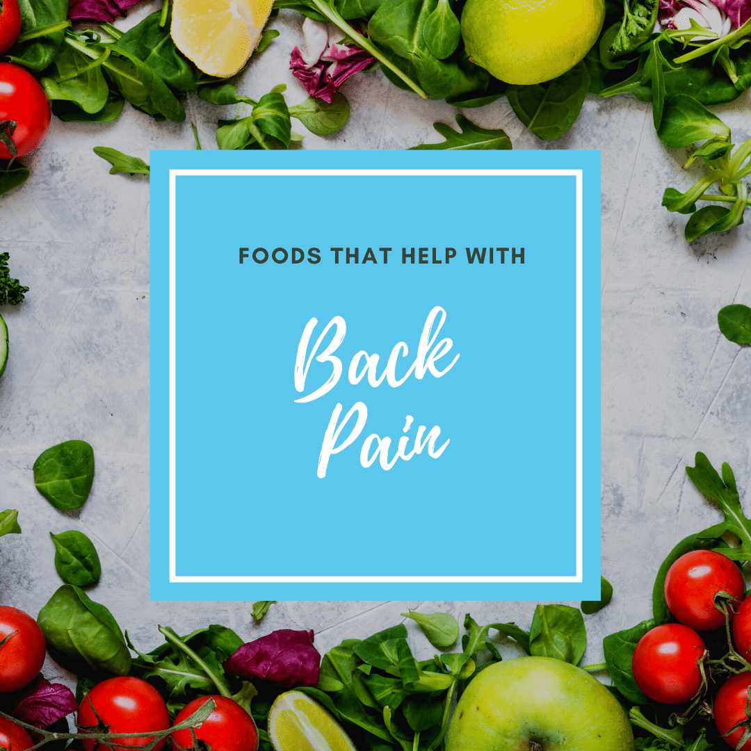 Foods that help with back pain