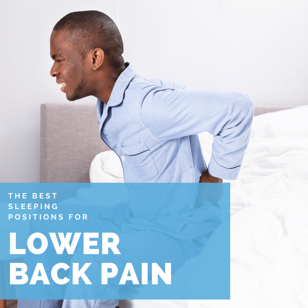 The Best Sleeping Positions for lower back pain