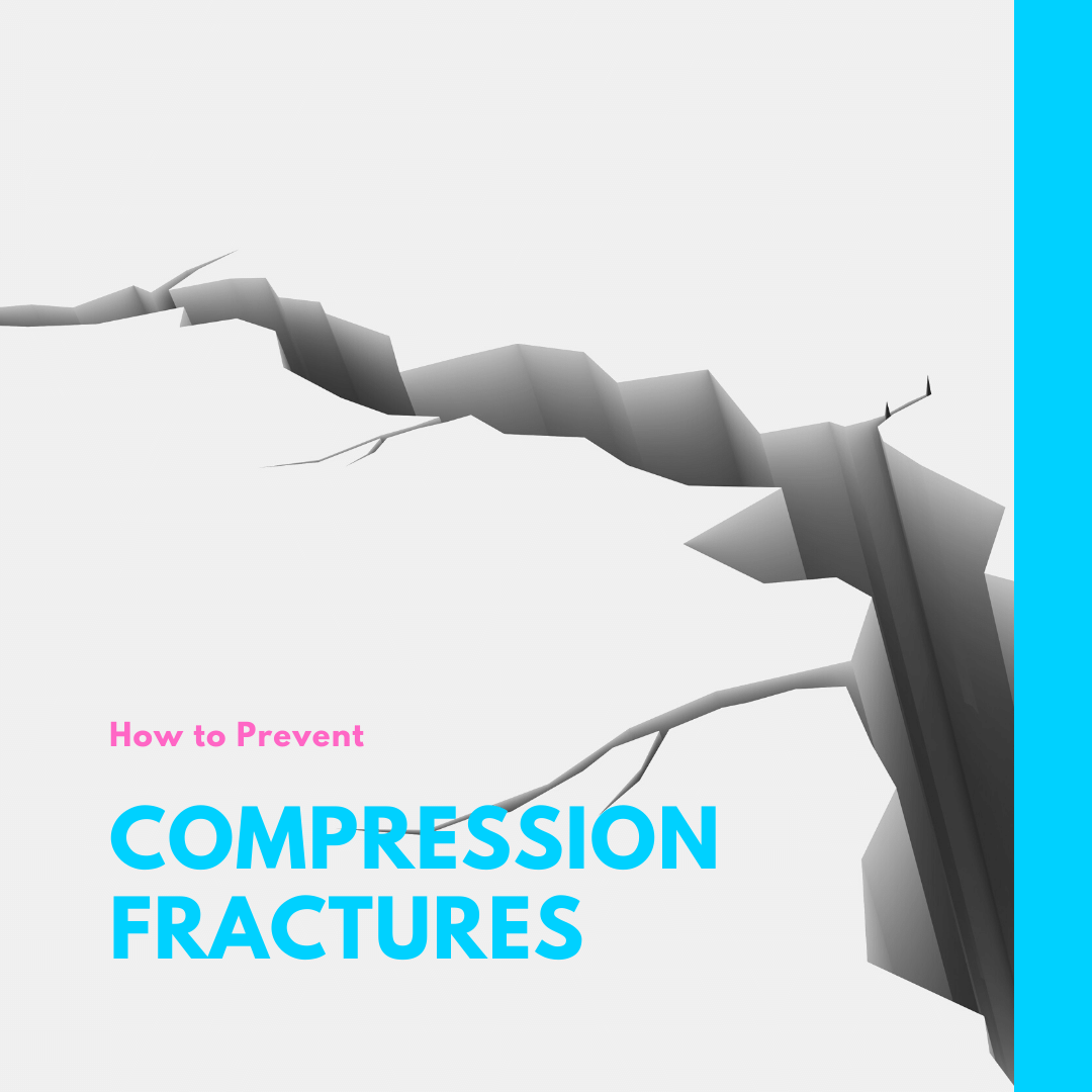 How to Prevent Compression Fractures