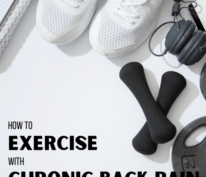 How To exercise with chronic back pain